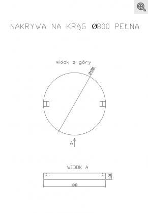 Rysunek nakrywy na krąg fi 800 pełny